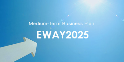 Medium-Term Business Plan EWAY2025