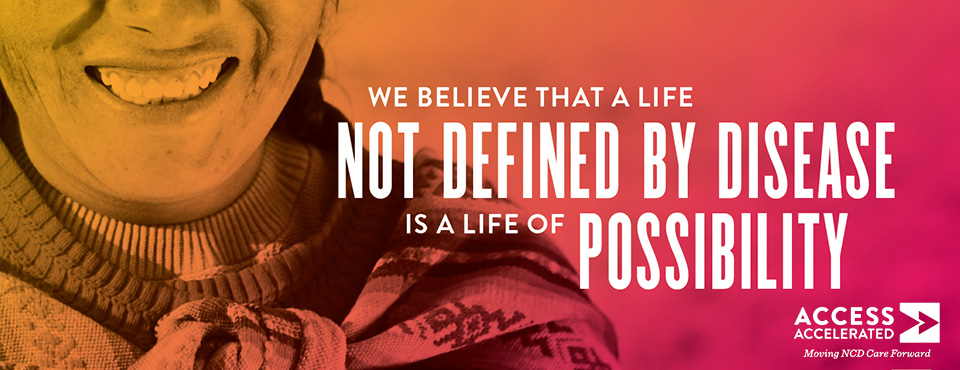 WE BELIEVE THAT A LIFE NOT DEFINED BY DISEASE IS A LIFE OF POSSIBILITY