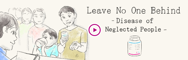 Leave No One Behind -Disease of Neglected People-